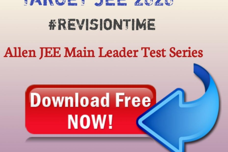 Allen Test Series for JEE MAIN 2020
