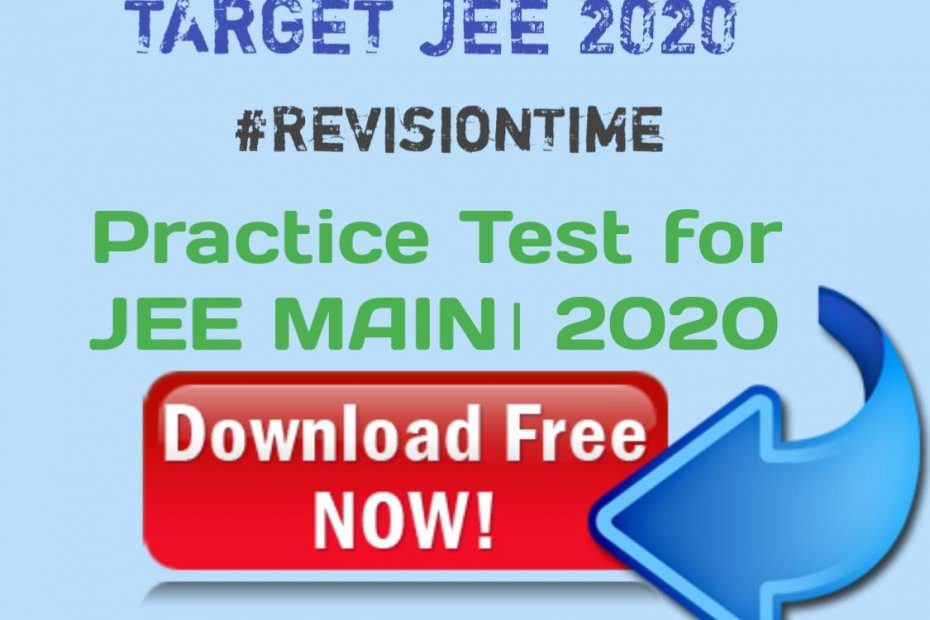 Practice Set For JEE MAIN 2020